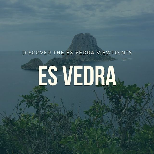 Discover Es Vedra viewpoints